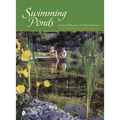Swimming Ponds: Natural Pleasure In Your Garden