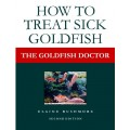The Goldfish Doctor: How to Treat Sick Goldfish