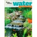 Better Homes and Gardens Water Gardening (Better Homes and Gardens Gardening)